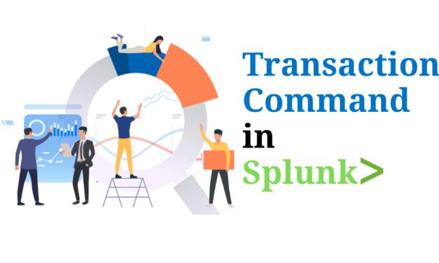 Transaction Command in splunk