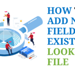 How to add new fields in existing lookup file