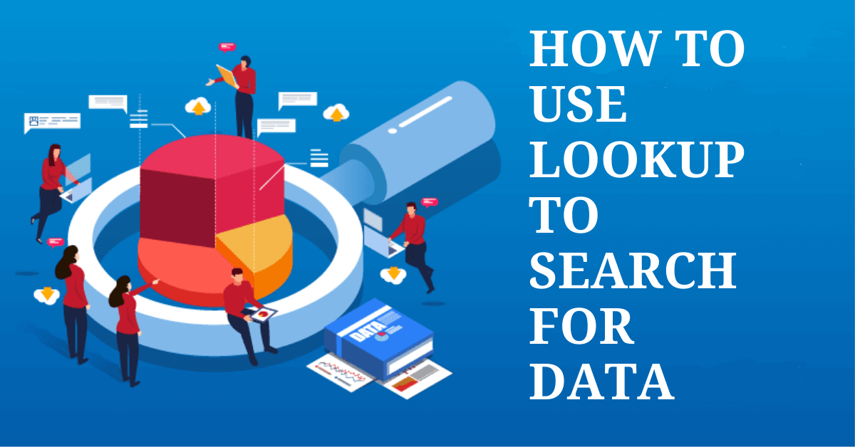 How to use Lookup to Search for Data