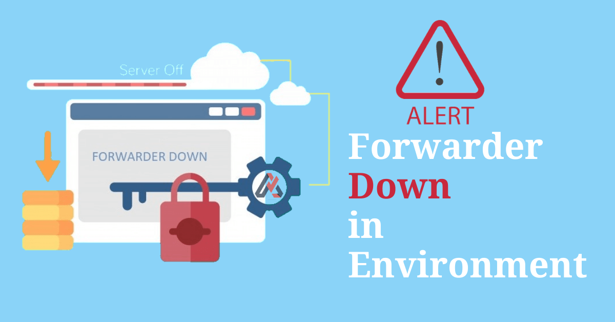 Creating Alert for Forwarders Down in environment