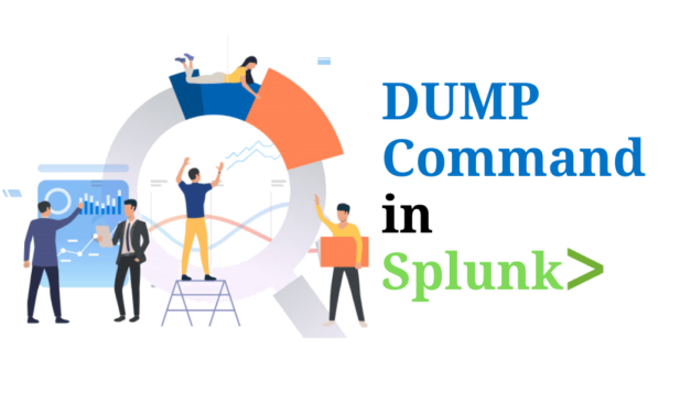 Dump Command in Splunk