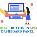 Add Reset Button in Splunk Dashboard Panel