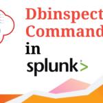 dbinspect command in Splunk