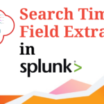 Search Time Field Extraction in SPlunk